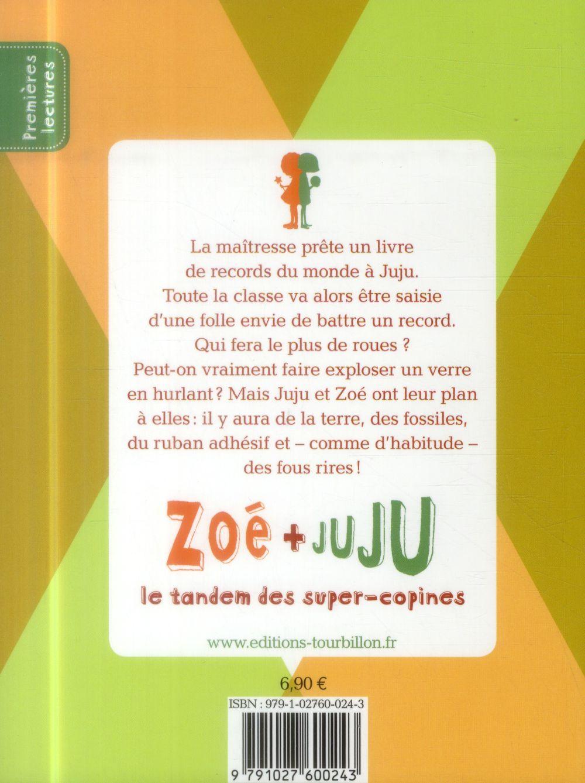 Zoé et Juju t.3 ; Zoé et Juju battent un record du monde