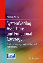 SystemVerilog Assertions and Functional Coverage  - Ashok B. Mehta