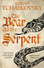 Vente EBooks : The Bear and the Serpent  - Adrian Tchaikovsky