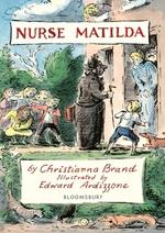Nurse Matilda  - Christianna Brand