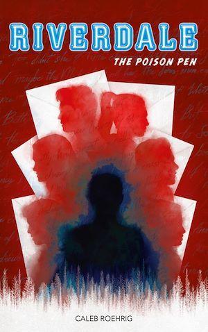 Riverdale T.5 ; the poison pen