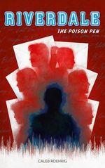 Vente Livre Numérique : Riverdale - The Poison Pen  - Caleb Roehrig