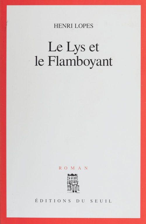 Lys et le flamboyant (le)