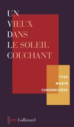 Un vieux dans le soleil couchant  - Yves Mabin-Chennevière - Yves Mabin