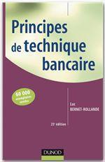Vente Livre Numérique : Principes de technique bancaire - 26e éd.  - Luc Bernet-Rollande