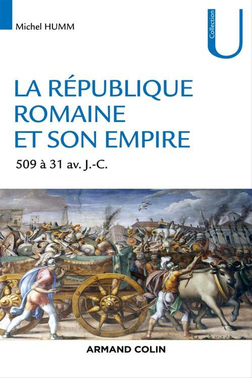 la République romaine et son empire ; de 509 av. à 31 av. J.-C.