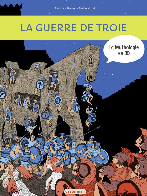 La guerre de Troie et l'Iliade