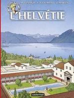 Les voyages d'Alix - L'Helvétie  - Jacques Martin - Venanzi - Martin - Goumand