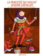 Vente EBooks : La princesse qui voulait devenir chevalier  - Eleonore CANNONE