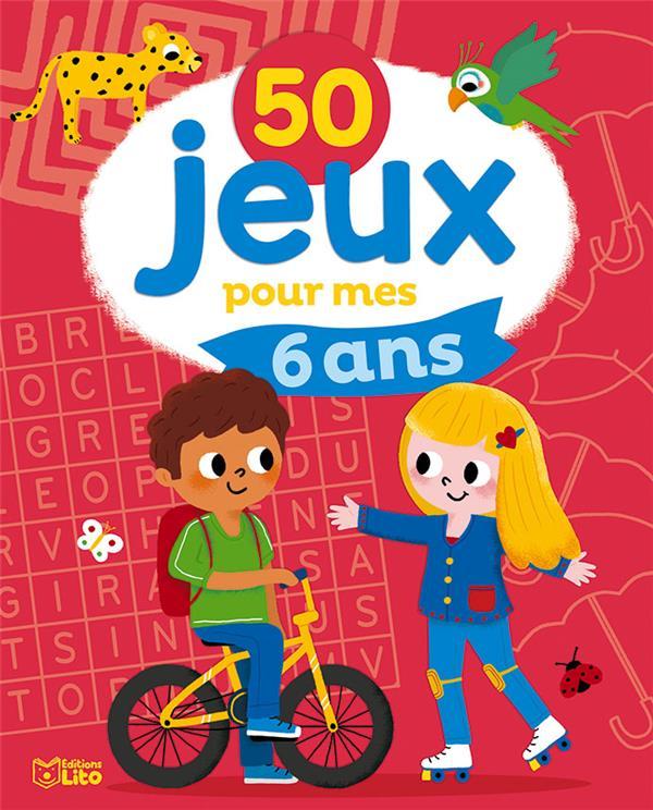 50 Jeux Pour Mes 6 Ans Isabelle Jacque Lito Grand Format Le Hall Du Livre Nancy