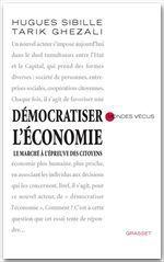 Vente Livre Numérique : Démocratiser l'économie  - Hugues Sibille - Tarik Ghezali