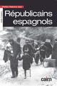 Petite histoire des Républicains espagnols  - Jose Cubero