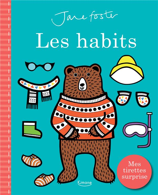 LES HABITS  -  MES TIRETTES SURPRISES COLLECTIF/JANE FOSTE