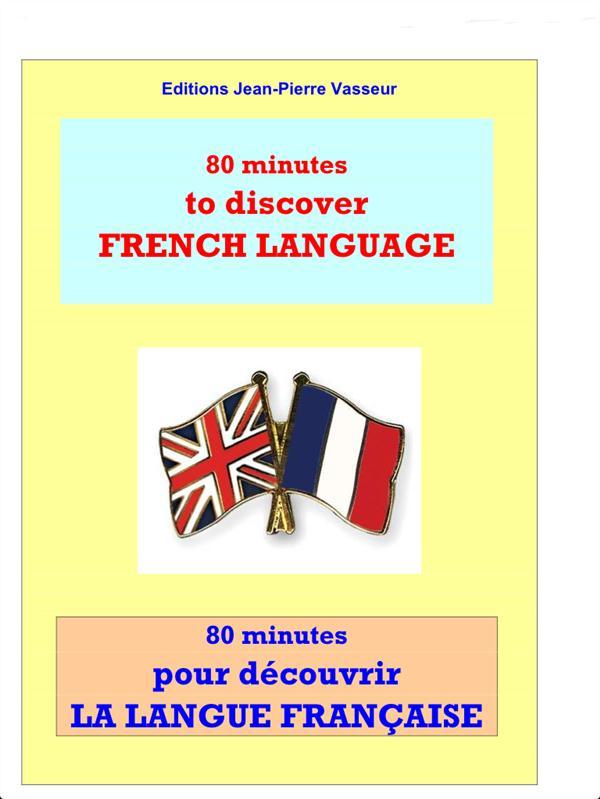 80 minutes pour découvrir la langue francaise