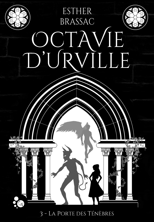 Octavie d'Urville, 3 : la porte des ténèbres