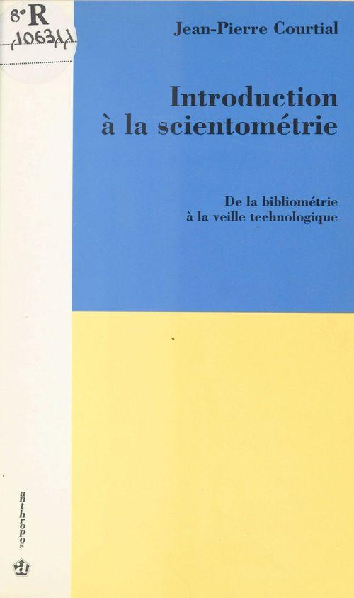 Introduction a la scientometrie