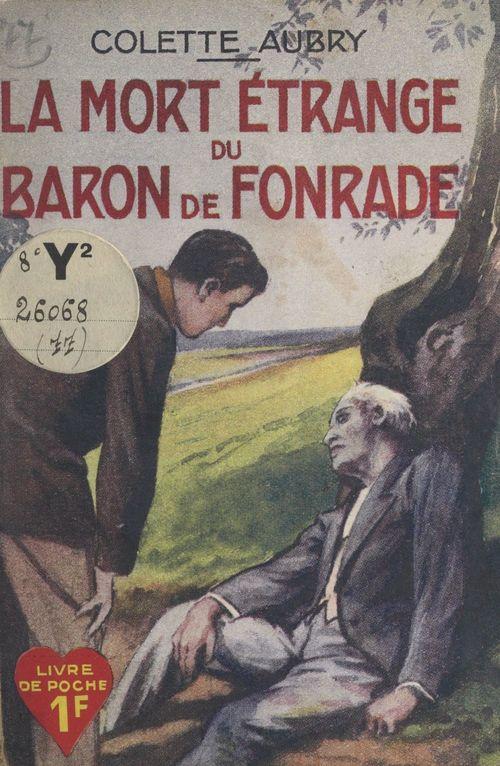 La mort étrange du Baron de Fonrade