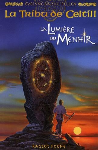 La tribu de Celtill ; la lumière du menhir