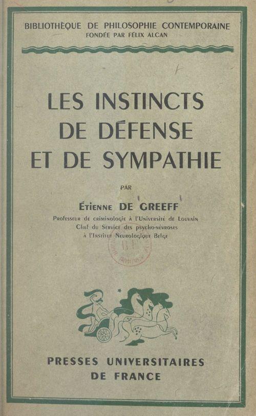 Les instincts de défense et de sympathie
