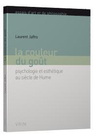 La couleur du goût ; psychologie et esthétique au siècle de Hume