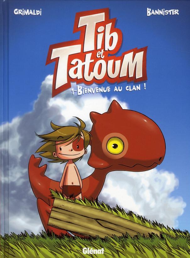 TIB ET TATOUM T.1  -  BIENVENUE AU CLAN !