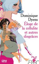 Vente EBooks : Éloge de la cellulite et autres disgrâces  - Dominique Dyens
