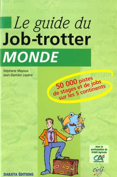 Guide job trotter monde
