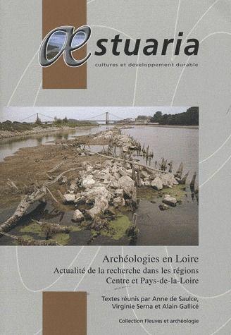 Aestuaria t.12; archeologies en loire