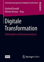 Digitale Transformation  - Helmut Krcmar - Gerhard Oswald