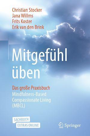 Mitgefühl üben  - Jana Willms  - Erik van den Brink  - Christian Stocker  - Frits Koster