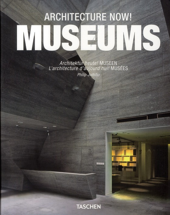 Architecture Now ! ; Museums