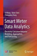 Smart Meter Data Analytics  - Qixin Chen - Yi Wang - Chongqing Kang