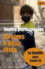 Vente Livre Numérique : Un virus à deux têtes - opus 3  - Sophie Marinopoulos