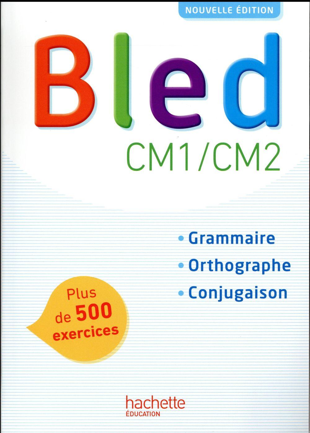 BLED ; CM1/CM2 ; livre de l'élève (édition 2017)