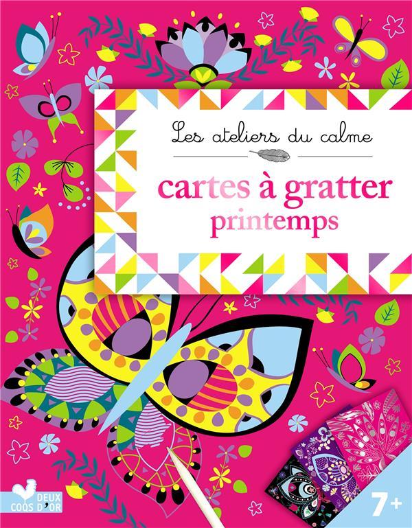 LES ATELIERS DU CALME  -  CARTES A GRATTER  -  PRINTEMPS
