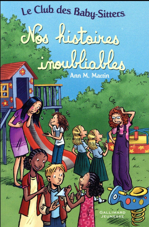 Le Club des Baby-Sitters ; nos histoires inoubliables ; t.19, t.21 et t.27
