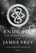 Vente EBooks : Endgame (Tome 3) - Les règles du jeu  - James Frey - Nils Johnson-Shelton