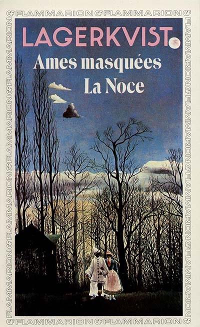 Ames masquees - la noce - - traduit du suedois ****