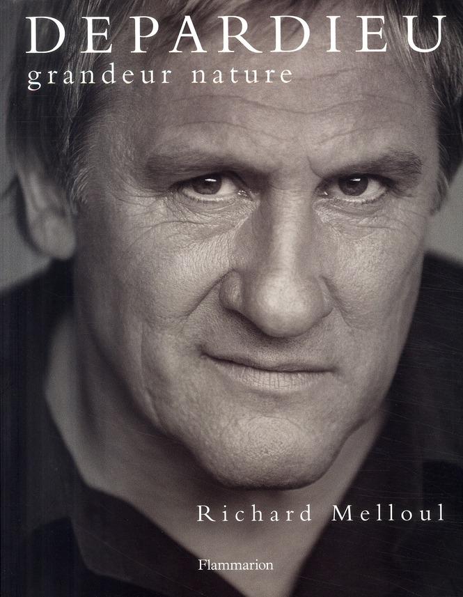 Depardieu ; grandeur nature