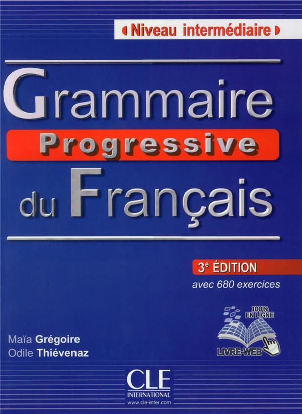 Grammaire progressive du français ; niveau intermédiaire (3e édition)
