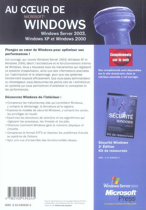 Au coeur de windows - kit de ressources techniques - windows server 2003, windows xp, windows 2000