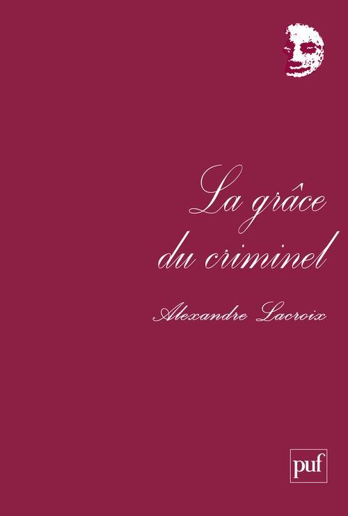 La grace du criminel