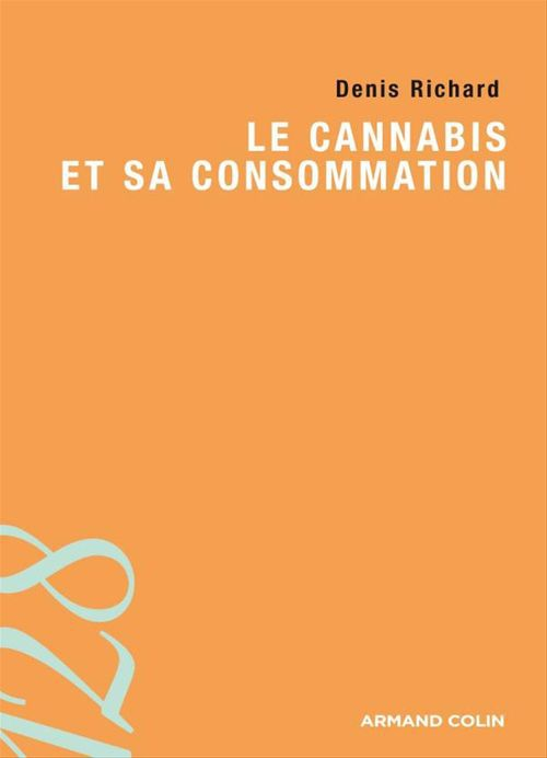 le cannabis et sa consommation