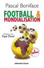 Vente Livre Numérique : Football & mondialisation  - Pascal BONIFACE
