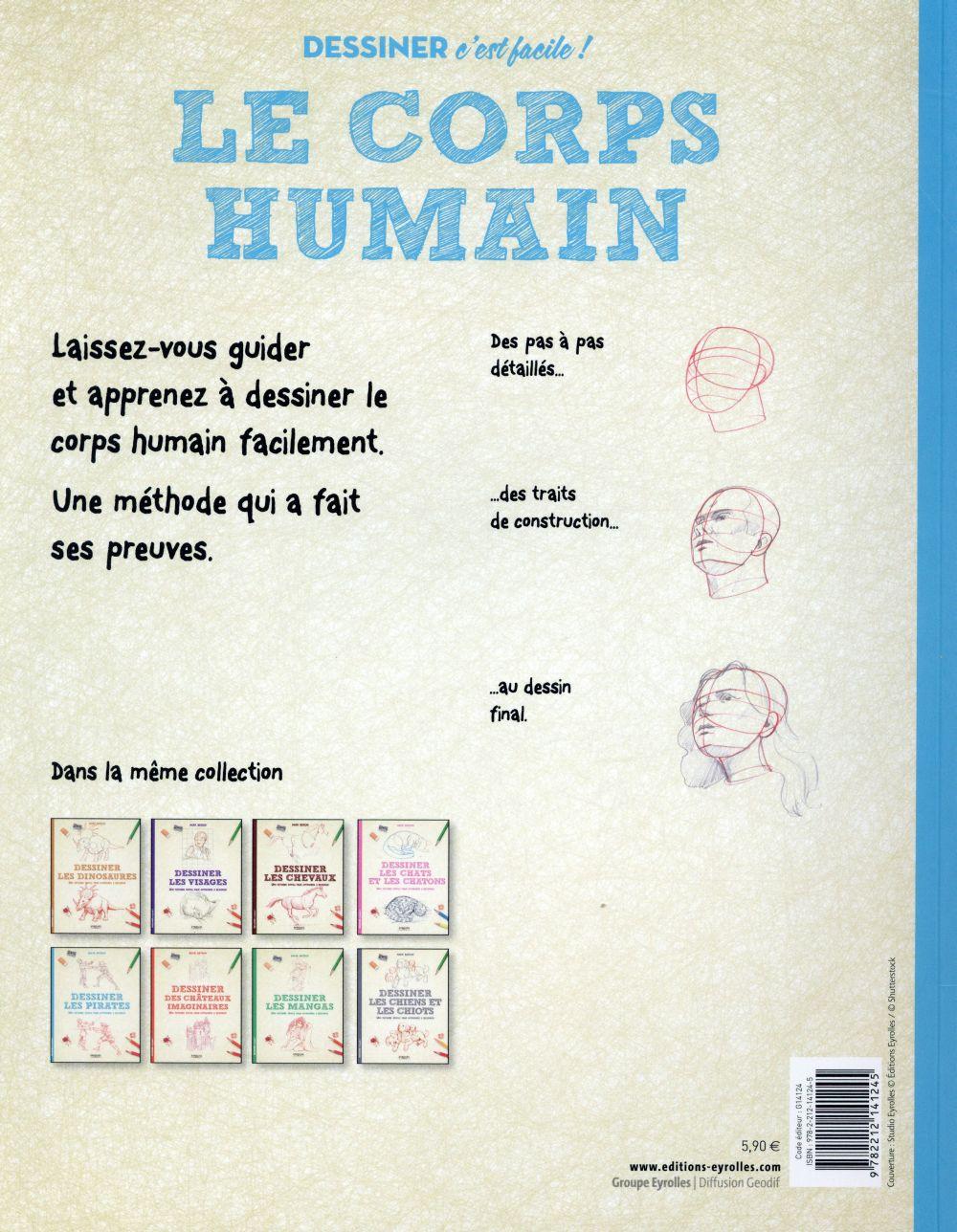 Dessiner le corps humain ; une méthode simple pour apprendre à dessiner