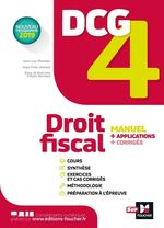 Vente EBooks : DCG 4 - Droit fiscal - Manuel et applications  - Alain Burlaud - Jean-Luc Mondon - Jean-Yves Jomard