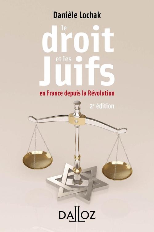 Le droit et les Juifs en France depuis la Révolution