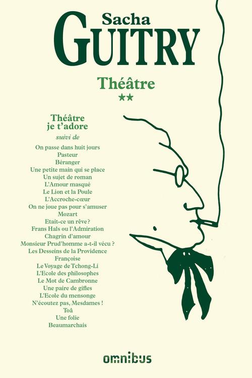 Théâtre t.2 ; théâtre je t'adore