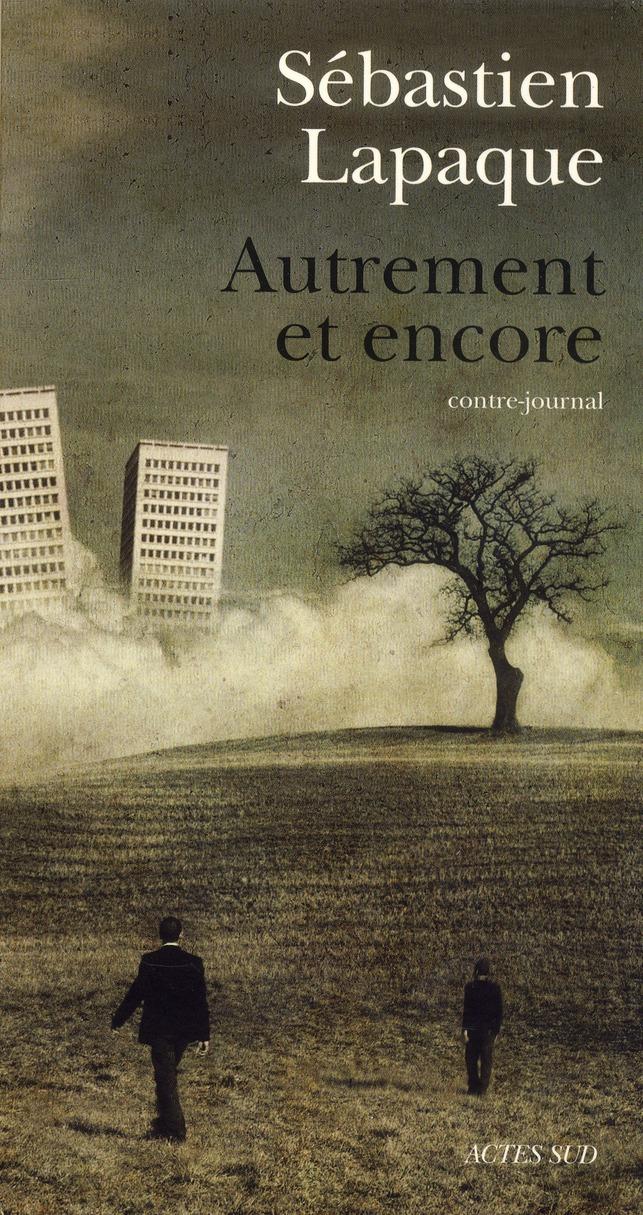 Autrement Et Encore ; Contre-Journal