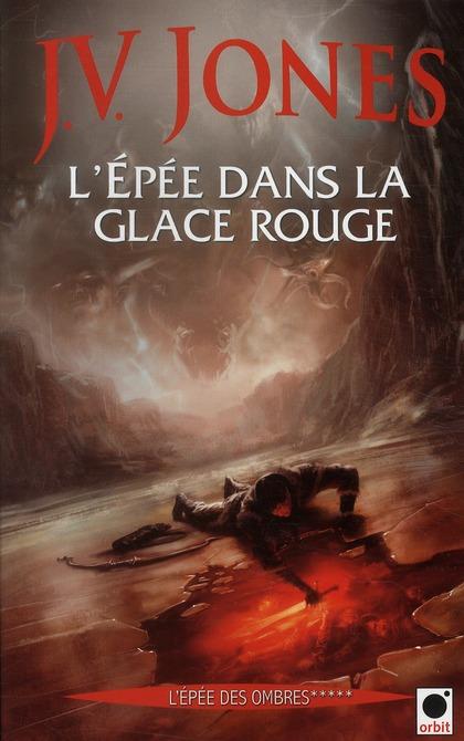 l'épée des ombres t.5 ; l'épée de glace rouge